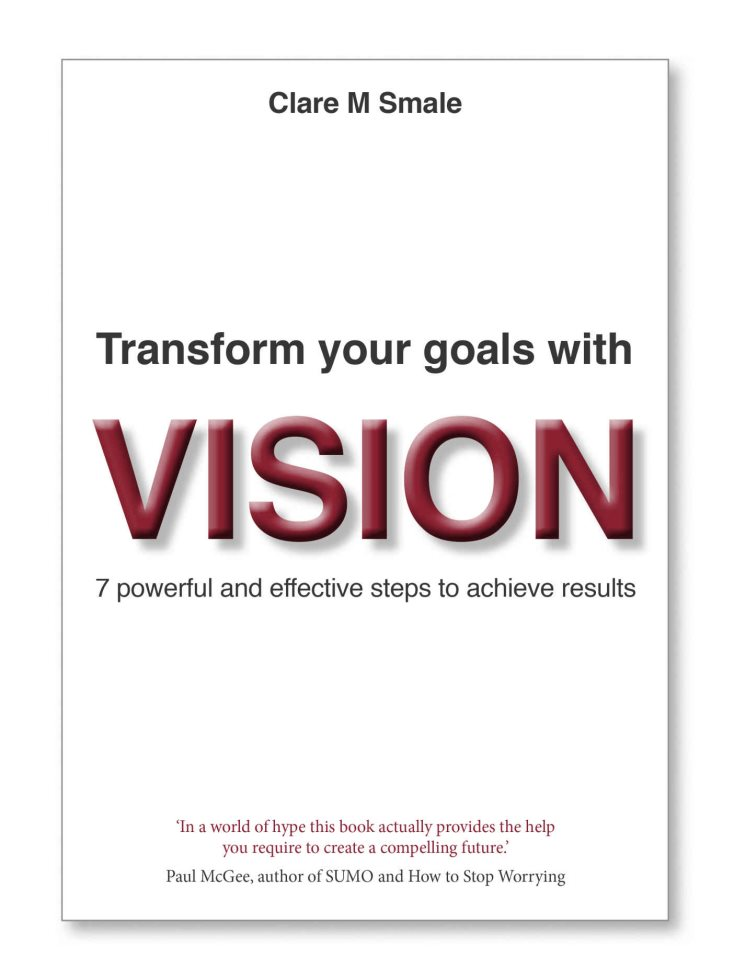 Transforming Your Goals With Vision